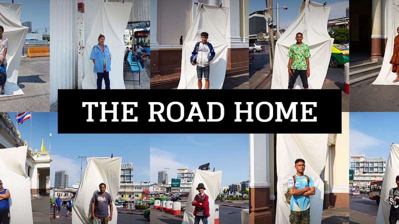 "The Road Home ""ถึงเวลากลับบ้าน"""